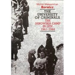 Uniwersytet zbirów. Rzecz o Obozie Janowskim we Lwowie 1941–1944