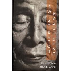 Świat butoh Kazuo Ohno