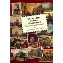 Szlagiery starej Warszawy