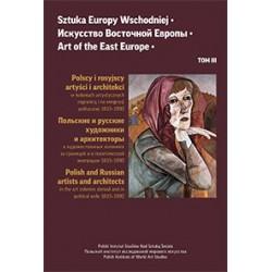 Sztuka Europy Wschodniej. Tom 3