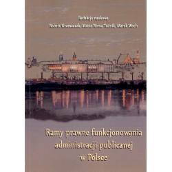 Ramy prawne funkcjonowania administracji publicznej w Polsce