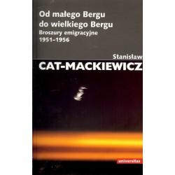 Od małego Bergu do wielkiego Bergu. Broszury emigracyjne 1951-1956