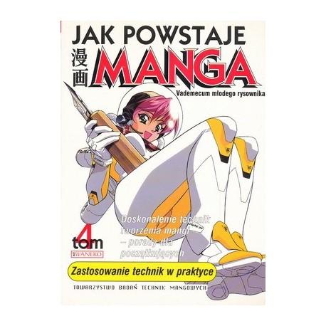 Jak powstaje Manga tom 4 Zastosowanie technik w praktyce
