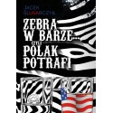 Zebra w barze czyli Polak potrafi
