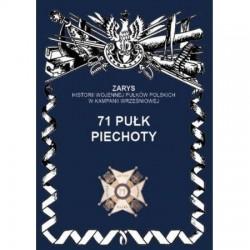 Zarys Historii Wojennej Pułków Polskich w Kampanii Wrześniowej 71 pułk piechoty