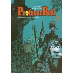 Profesor Bell 3 Rowerem przez Irlandię
