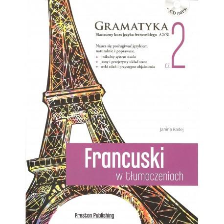 Francuski w tłumaczeniach Gramatyka część 2 + CD