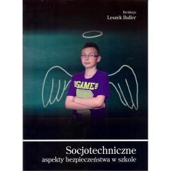 Socjotechniczne aspekty bezpieczeństwa w szkole
