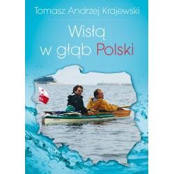 Wisłą w głąb Polski