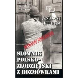 Słownik polsko - złodziejski z rozmówkami. Kryminały przedwojennej Warszawy
