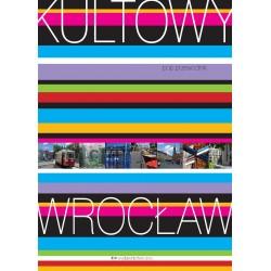 Kultowy Wrocław. Pop - przewodnik