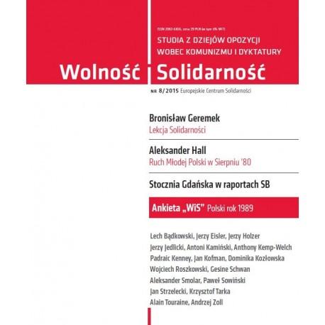Wolność i Solidarność 8/2015. Studia z dziejów opozycji wobec komunizmu i dyktatury