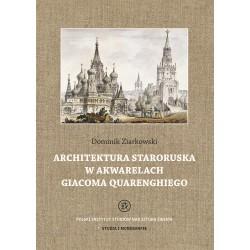 Architektura staroruska w akwarelach Giacoma Quarenghiego