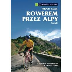 Rowerem przez Alpy tom II