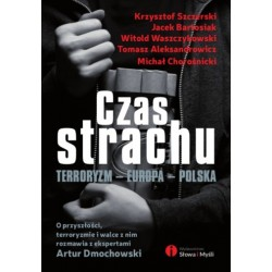 Czas strachu. terroryzm - Europa - Polska