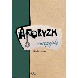 Aforyzm Europejski. Studia i szkice