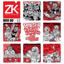 Zeszyty komiksowe 20 Polska kultura komiksowa/Przemysł komiksowy w Polsce