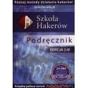 Szkoła hakerów Podręcznik. Edycja 2.0 (nowe wydanie)
