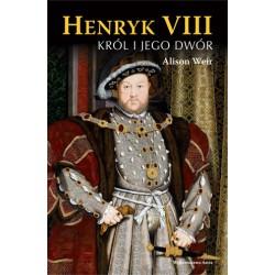 Henryk VIII Król i jego dwór