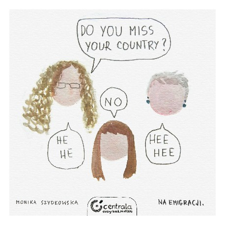 Do you miss your country?