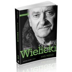 Mój wybór Krzysztof Wielicki tom 2