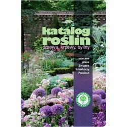 Katalog roślin. Drzewa, krzewy, byliny