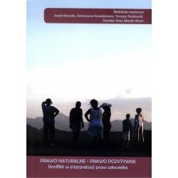 Prawo naturalne - prawo pozytywne. Konflikt w interpretacji praw człowieka