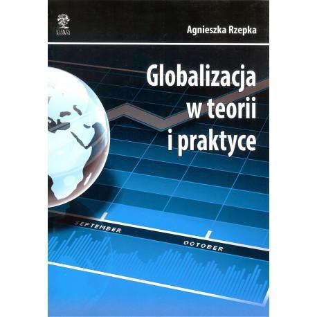 Globalizja w teorii i praktyce