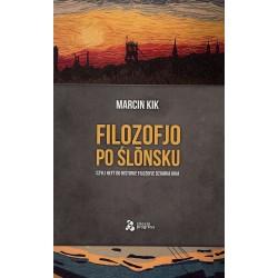 Filozofjo po ślōnsku, czyli heft do historje filozofje Dziadka Kika.
