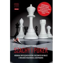 Szachy i poker. Kronika zwycięskich bitew stoczonych w walce o wolność węgierskiej gospodarki