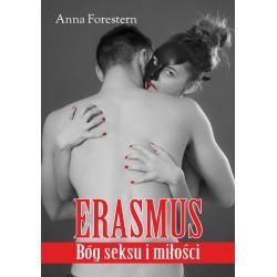 Erasmus. Bóg seksu i miłości