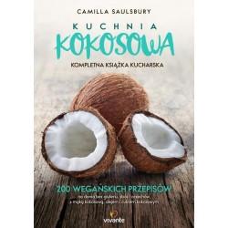 Kuchnia kokosowa. Kompletna ksiązka kucharska