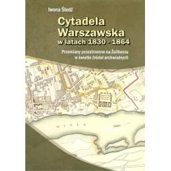 Cytadela warszawska w latach 1830 - 1864
