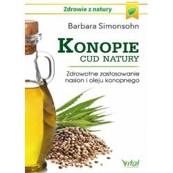 Konopie cud natury. Zdrowotne zastosowanie nasion i oleju konopnego