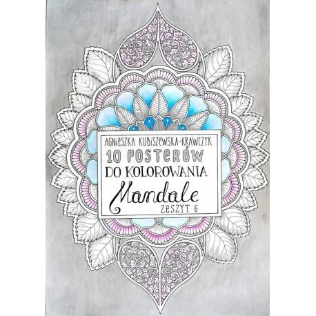10 posterów do kolorowania. Mandale zeszyt 6