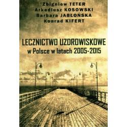 Lecznictwo uzdrowiskowe w Polsce w latach 2005-2015