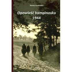 Opowieść kampinoska 1944 (wydanie drugie)