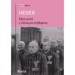 Mężczyźni z różowym trójkątem. Świadectwo homoseksualnego więźnia obozu koncentracyjnego z lat 1939-1945