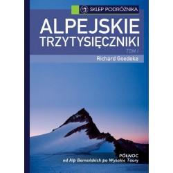 Alpejskie trzytysięczniki Tom I Północ (nowe wydanie)
