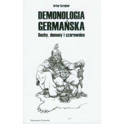Demonologia germańska. Duchy, demony i czarownice