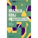 Brazylia, kraj przyszłości?