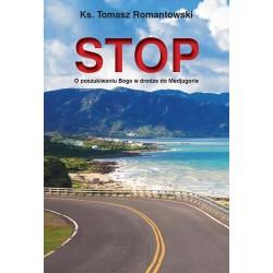 STOP O poszukiwaniu Boga w drodze do Medjugorie