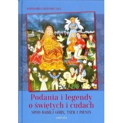 Podania i legendy o świętych i cudach spod Babiej Góry, Tatr i Pienin