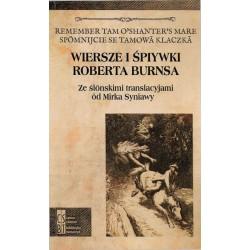 Wiersze i śpiywki Roberta Burnsa. Ze ślonskimi translacyjami od Mirka Syniawy