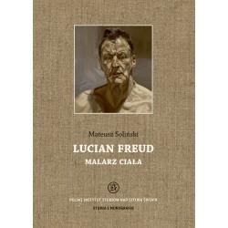Lucian Freud. Malarz ciała
