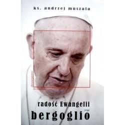 Radość Ewangelii Jorge Bergoglio