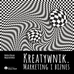 Kreatywnik. Marketing i biznes