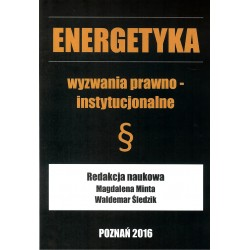 Energetyka wyzwania prawno - instytucjonalne (br)