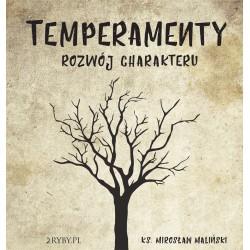 Temperamenty. Rozwój charakteru