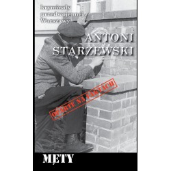 Męty. Kryminały Przedwojennej Warszawy